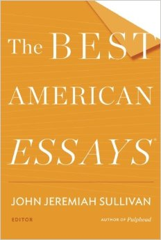 THE BEST AMERICAN ESSAYS 2014 by John - Kirkus Reviews